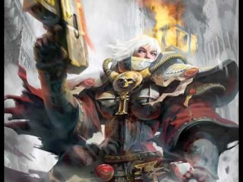 sororitas - A video i made in tribute to the Adepta Sororitas, Sisters of Battle. Audio used in this video is