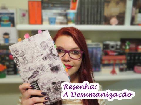 Resenha: A Desumanização - Valter Hugo Mãe | Aninha Pessoni
