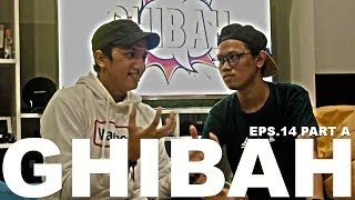 Video GHIBAH Eps.14 Part A - Ge Pamungkas benci sama Uus MP3, 3GP, MP4, WEBM, AVI, FLV Februari 2019