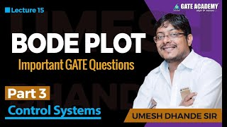 Bode Plot   Part 3   Important GATE Questions   Control Systems