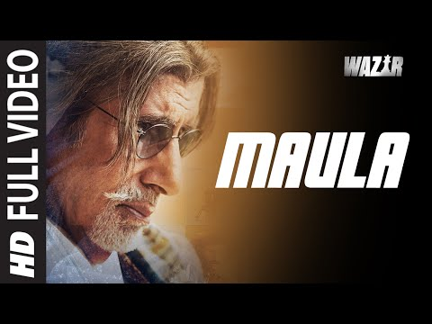 'Maula' FULL VIDEO SONG | WAZIR | Amitabh Bachchan, Farhan Akhtar | Javed Ali | T-Series
