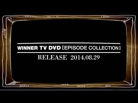 winner - [WINNER - WINNER TV DVD EPISODE COLLECTION SPOT] #WINNER Release on 2014 August 29th(Fri) Pre-order dates : August 22th(Fri) ~ August 28th(Thu) Pre-order @ * YG eSHOP : http://www.ygeshop.com/...