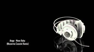 Atapy - Move Baby (Massimo Cassini Remix)