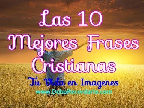 Frases para fotos - Las 10 Mejores Frases Cristianas