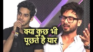 Video Ishaan Khattar BEST REPLY On Shahid Kapoor Being JEALOUS Of Him MP3, 3GP, MP4, WEBM, AVI, FLV Agustus 2018