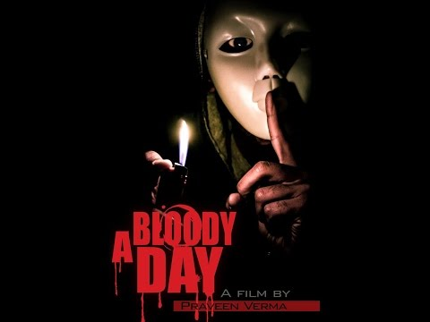 A BLOODY DAY || OFFICIAL || 2016