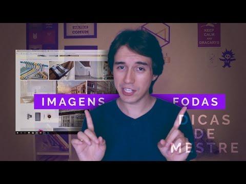 Como encontrar IMAGENS BONITAS