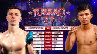 Video YOKKAO 27: Superlek Kiatmoo9 vs Christopher Shaw (61.5kg) MP3, 3GP, MP4, WEBM, AVI, FLV Juni 2019
