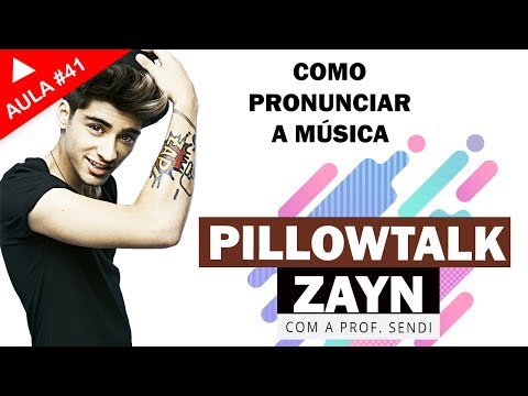 Pillowtalk - Zayn (VÍDEO AULA)