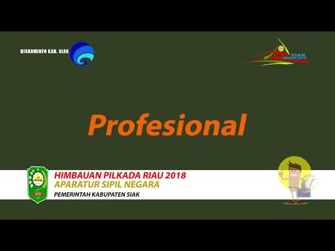 Himbauan Pilkada Riau 2018 ASN Kab. Siak - Riau