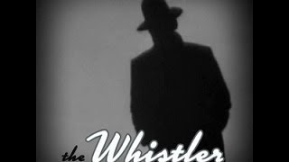 "Video The Whistler  ""Treasure Hunt""  (01-21-46) (HQ) Old Time Radio Mystery MP3, 3GP, MP4, WEBM, AVI, FLV November 2017"