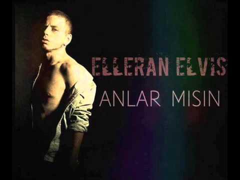 Video Elleran Elvis - Anlar Mısın ? (Tribal) download in MP3, 3GP, MP4, WEBM, AVI, FLV January 2017