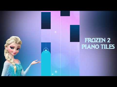 FROZEN 2 - Piano Tiles Game - Into The Unknown
