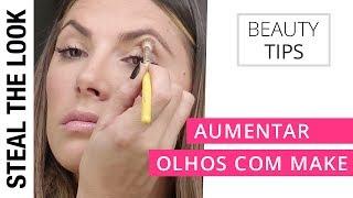 Como Aumentar os Olhos com Make | Steal The Look Beauty Tips