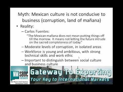 Doing Business in Mexico Part 1:  Myths and Realities