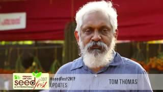 Seedfest 2017 – Through the words of Tom Thomas