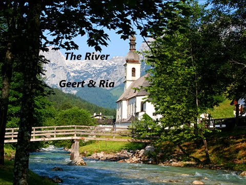 THE RIVER  / GEERT & RIA (WITH LYRICS) cover Garth Brooks (Ramsau-Hintersee)