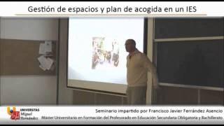 (1/2) Gestión De Espacios Y Plan De Acogida En Un IES