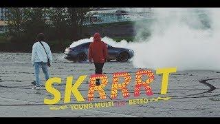 Video YOUNG MULTI ft. Beteo - Skrrrt (prod. MjNichols & Taz Taylor) MP3, 3GP, MP4, WEBM, AVI, FLV Mei 2018
