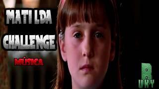 MATILDA CHALLENGE-MÚSICA