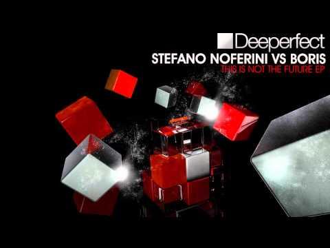 Stefano Noferini & Boris - Oula (Original Mix) [Deeperfect]