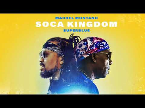 Soca Kingdom (Official Audio) | Machel Montano x Superblue | Soca 2018 (видео)