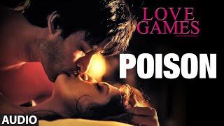 POISON Full Song Audio LOVE GAMES