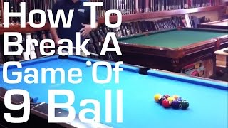 How To Break A Game Of 9 Ball