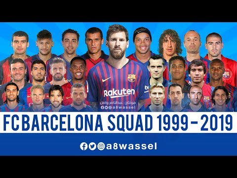Barcelona Squad - from 1999 to 2019 HD