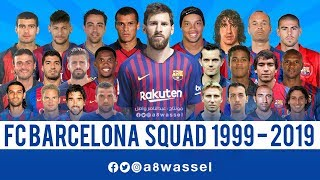 Video Barcelona Squad - from 1999 to 2019 HD MP3, 3GP, MP4, WEBM, AVI, FLV November 2018