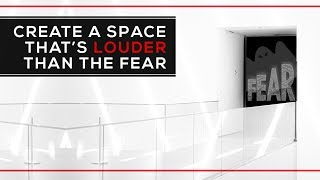 Day 155 - Create A Space That's Louder Than The Fear