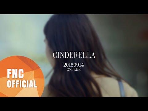 CNBLUE(씨엔블루) - Cinderella(신데렐라) MV Teaser