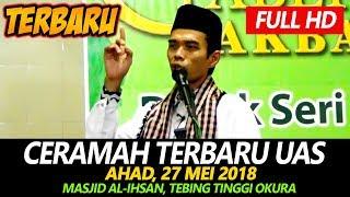 Video CERAMAH TERBARU Ustadz Abdul Somad Lc, MA - Masjid Al-Ihsan Okura MP3, 3GP, MP4, WEBM, AVI, FLV Mei 2019