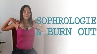Sophrologie pour éviter le Burn-out...