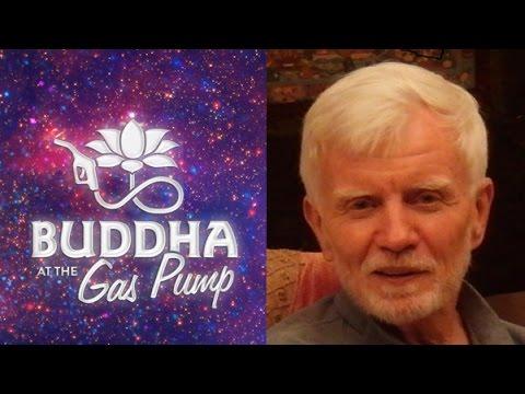 Gary Weber – Buddha at the Gas Pump Interview