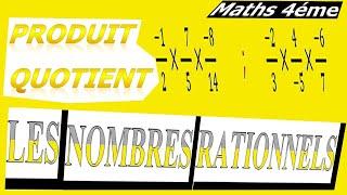 Maths 4ème - Les nombres rationnels Produit et Quotient Exercice 10