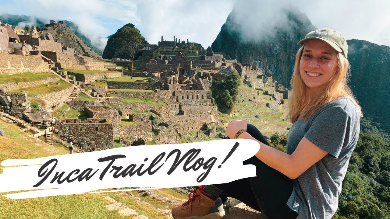 PERU VLOG: hiking the inca trail!