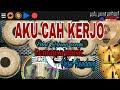 Download Lagu AKU CAH KERJO - Edot Arisna songs - Romansa musik versi kendang cover Mp3 Free