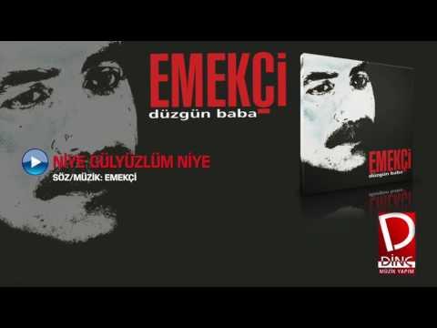Emekçi - Niye Gülyüzlüm Niye (Official Video)