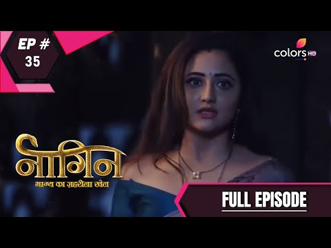 Naagin 4 | Full Episode 35 | With English Subtitles