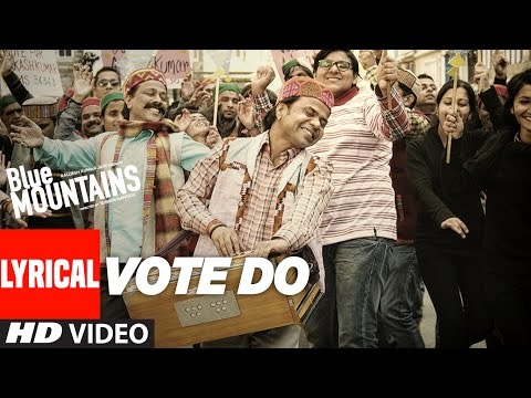 Vote Do Lyrical Video Song | Blue Mountains | Kail