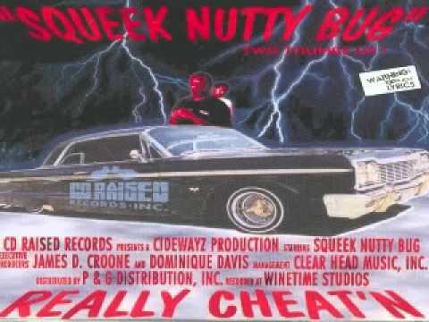 Squeek Nutty Bug -- I'll Getcha Hy (G Funk)