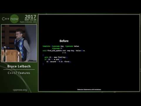 "C++Now 2017: Bryce Lelbach ""C++17 Features"""