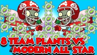 Plants vs Zombies 2 EPIC Hack 8 Teams Plants Ultra Power UP vs MODERN ALL STAR, EA Games, video games