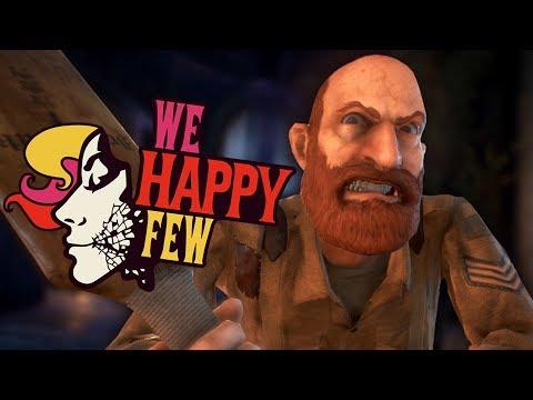 EVERYONE'S GONE CRAZY | We Happy Few - Part 2 (видео)