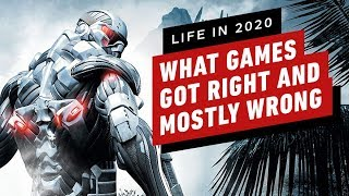 What Games Got Right (And Mostly Wrong) About Life In 2020 by IGN