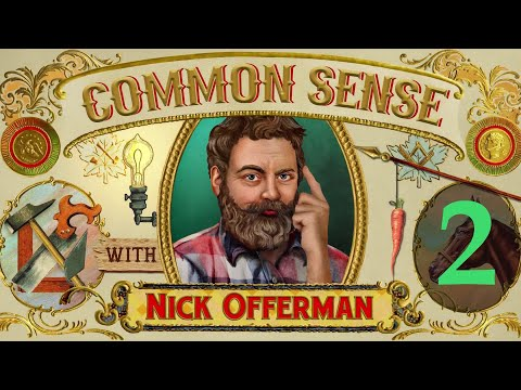 Common Sense with Nick Offerman Telling the