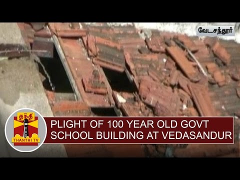 Plight-of-100-Year-Old-Government-School-Building-at-Vedasandur-Thanthi-TV