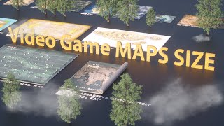 VIDEO GAME Maps Size Comparison | 2019