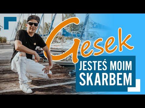 Gesek - Jesteś moim skarbem